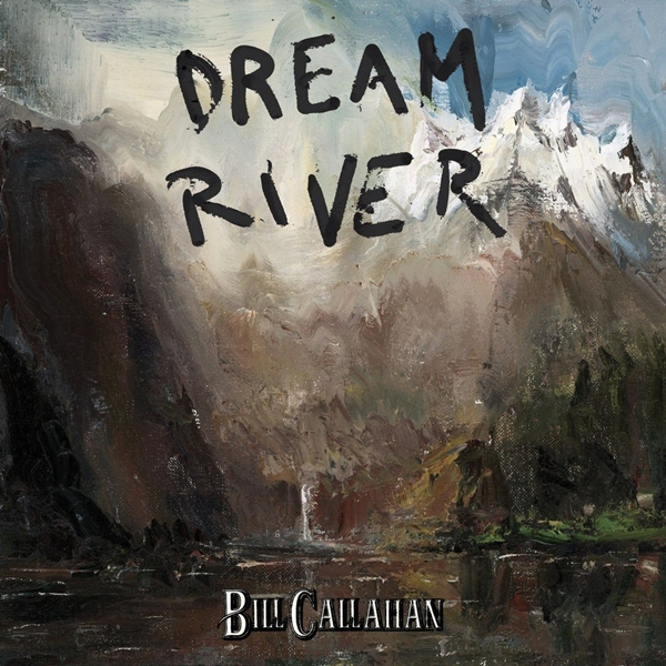 BillCallahan - Dream River
