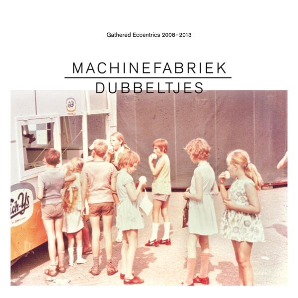 Machinefabriek – Dubbeltjes