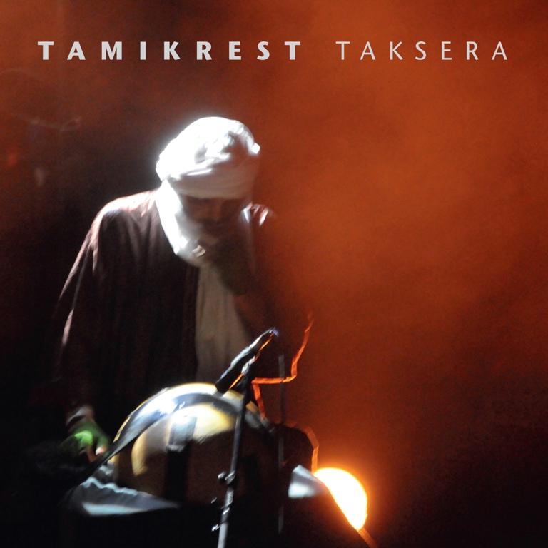 Tamikrest - Taksera