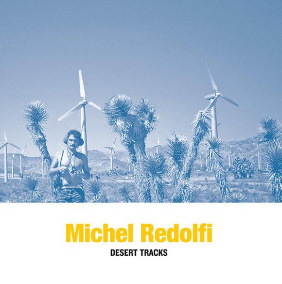 michel-redolfi-desert-tracks