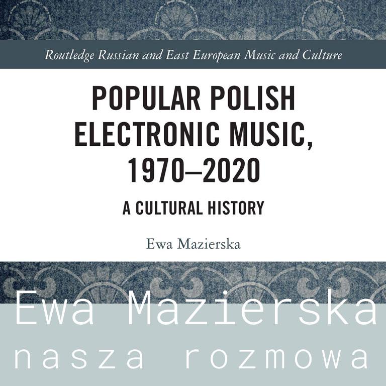 Rozmowa z Ewą Mazierską
