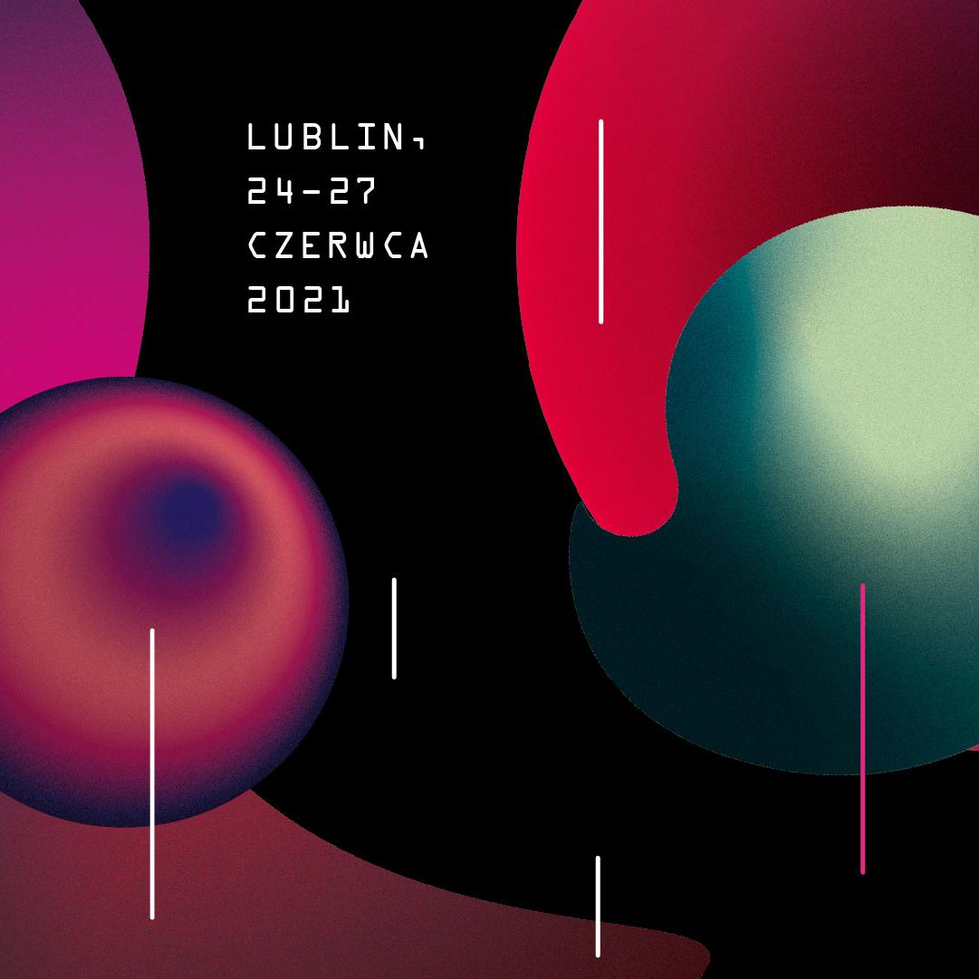 Wschód Kultury – Inne Brzmienia: 24-27 czerwca 2021 Lublin